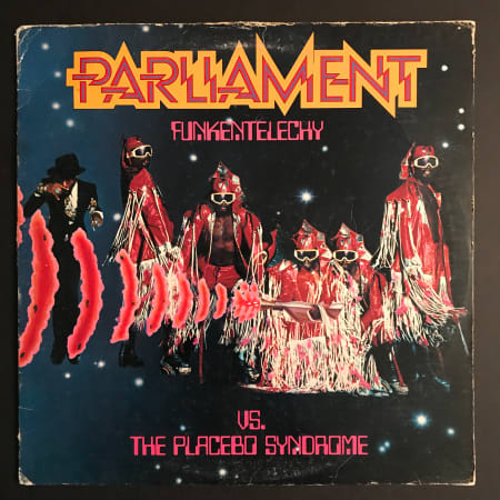 Parliament - Funkentelechy Vs. The Placebo Syndrome - Vinyl