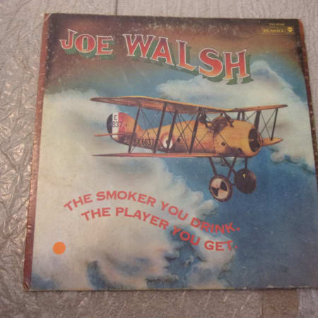 Joe Walsh - The Smoker You Drink, The Player You Get. - Vinyl