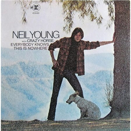 Neil Young & Crazy Horse - Everybody Knows This Is Nowhere - Vinyl