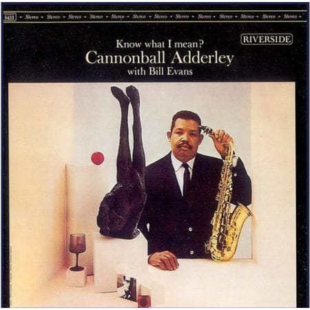 Cannonball Adderley - Know What I Mean? - Vinyl