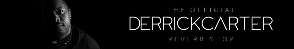 The Official Derrick Carter Reverb Shop