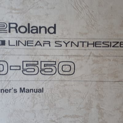 Roland Midi Lenear Synthesizer D-550 Owners Manual 1987 1987