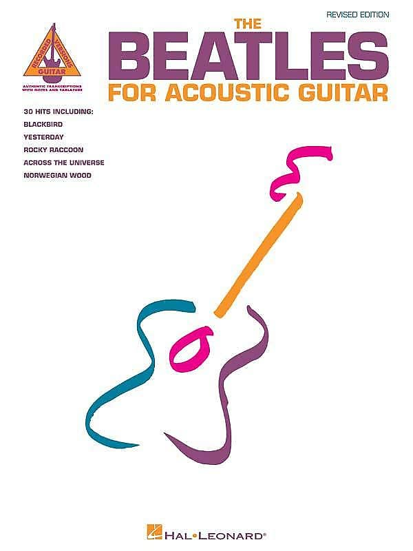 The Beatles For Acoustic Guitar Revised Edition Guitar Reverb