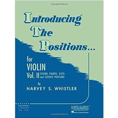 Introducing the Positions for Violin: Volume 2 - Second, Fourth, Sixth and Seventh