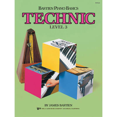 Bastien Piano Basics: Technic - Level 3  by James Bastien (Method Book)