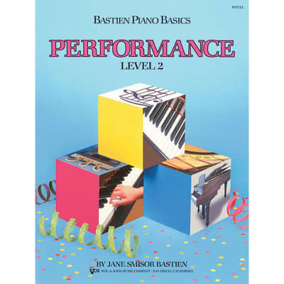 Bastien Piano Basics: Performance - Level 2 by James Bastien (Method Book)