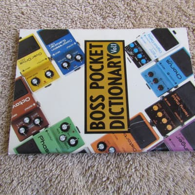 Boss  Pocket Dictionary Volume I First Edition Printed in 1984 W/OD-1 CS-1 & Other Early Boss Pedals