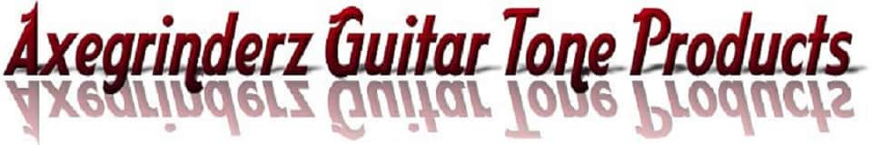 Axegrinderz Guitar Tone Products