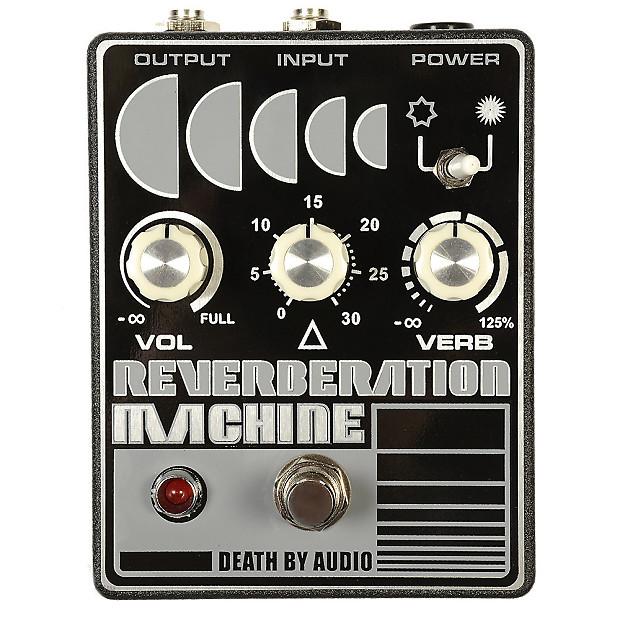 death by audio reverberation machine chicago music exchange reverb. Black Bedroom Furniture Sets. Home Design Ideas