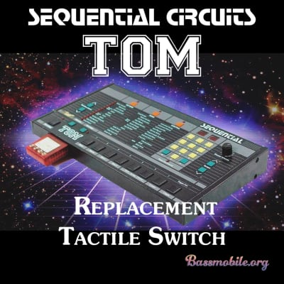 Sequential Circuits TOM Tactile Switch Rebuild Kit by Bassmobile.org