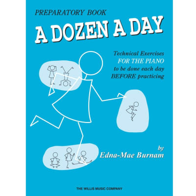 A Dozen a Day: Technical Exercises for the Piano - Preparatory Book