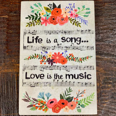Life is Music Decor Plaque - Love is the Music