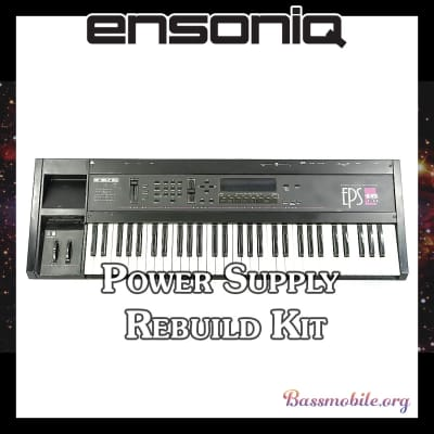 ENSONIQ EPS / EPS 16  (all models) Power Supply Rebuild Kit by Bassmobile.org