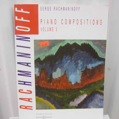 Serge Rachmaninoff Piano Compositions Volume 3 Sheet Music Song Book Songbook