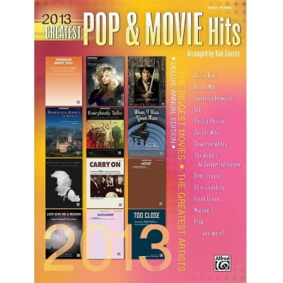 2013 Greatest Pop & Movie Hits: The Biggest Movies & The Greatest Artists (Deluxe Annual Edition)