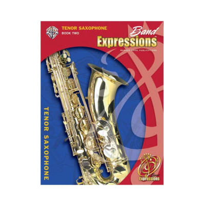 ALFRED 00EMCB2009CD Band Expressions , Book Two: Student Edition [Tenor Saxophone]