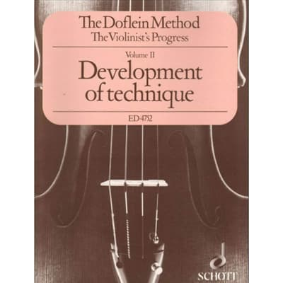 The Doflein Method: The Violinist's Progress - Volume 2: Development of Technique