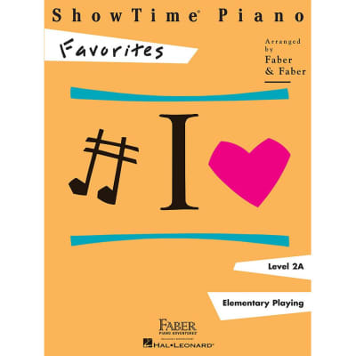 ShowTime Piano: Favorites - Level 2A: Elementary Playing (Faber Piano)