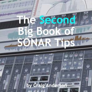 eBook: The Second Big Book of SONAR Tips by Craig Anderton