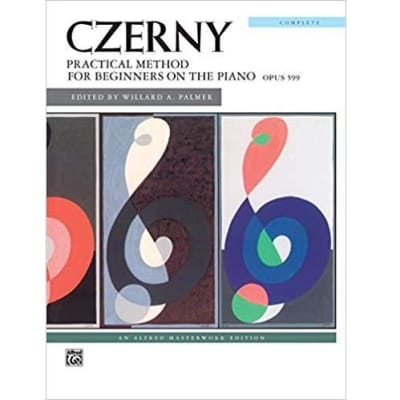 Czerny: Practical Method for Beginners on the Piano - Op. 599 (Complete Edition)