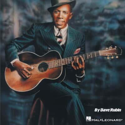 Hal Leonard Play Like Robert Johnson - The Ultimate Guitar Lesson