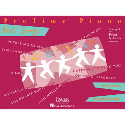 PreTime Piano: Kids Songs - Primer Level: Beginning Reading (Faber Piano Adventures)