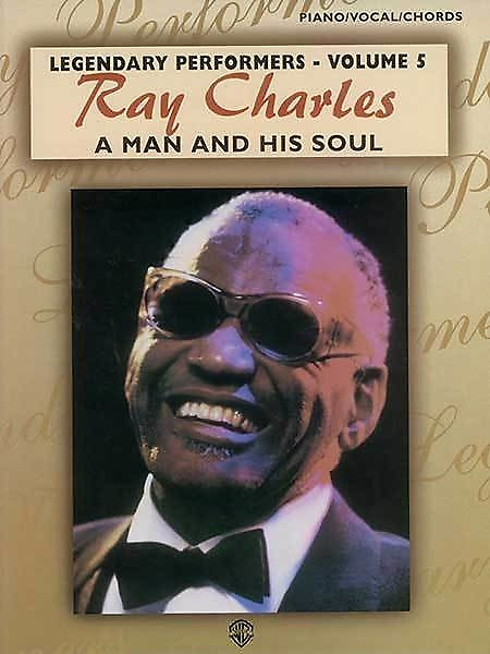 Ray Charles: A Man And His Soul | My Music Life