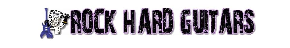 ROCK HARD GUITARS