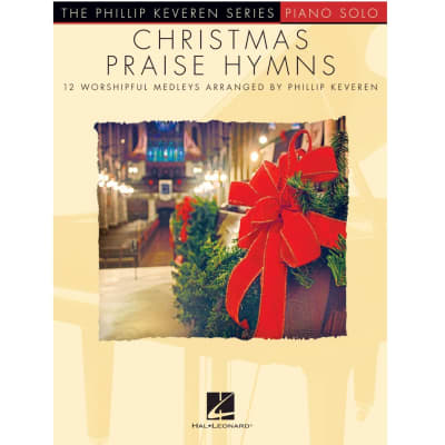Christmas Praise Hymns: 12 Worship Medleys (Piano Solo)