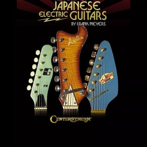 Centerstream Publications History of Japanese Electric Guitars