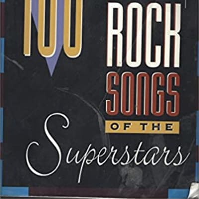 100 Great Rock Songs of the Superstars Guitar Edition Includes SUPER-TAB Notation