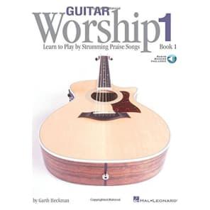 Hal Leonard Guitar Worship - Method Book 1: Learn to Play by Strumming Praise Songs