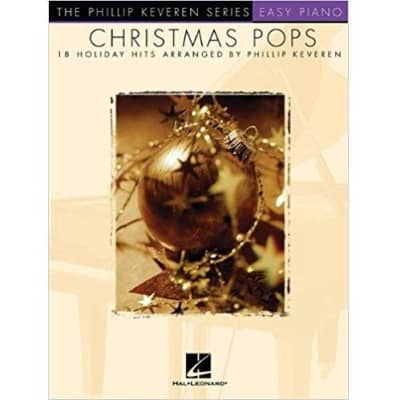 Christmas Pops: 18 Holiday Hits Arranged by Phillip Keveren (Easy Piano)