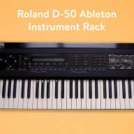 Reverb Roland D-50 Ableton Instrument Rack