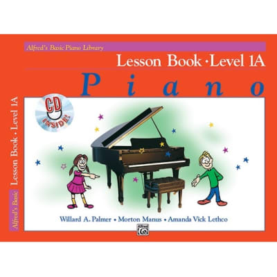 Alfred's Basic Piano Library: Lesson Book - Level 1A