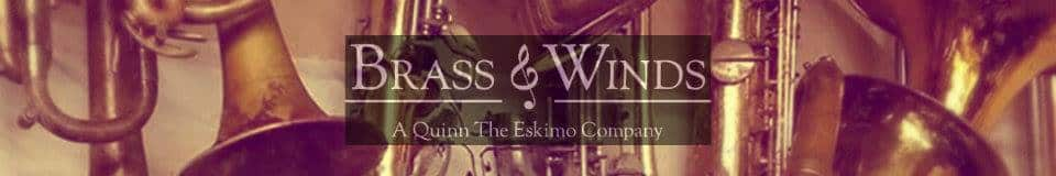 Quinn The Eskimo Brass & Winds