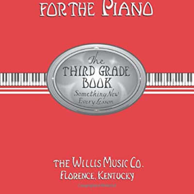 John Thompson's Modern Course for the Piano: Third Grade