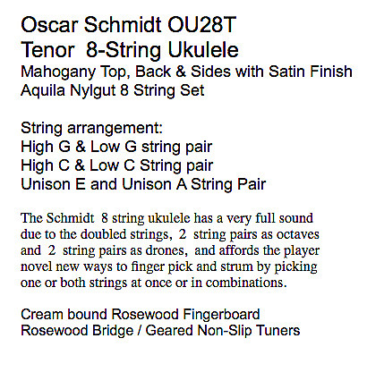 Oscar Schmidt OU28T 8 String Tenor Ukulele, Mahogany Top, Back & Sides,  Satin Finish