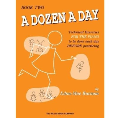 A Dozen a Day: Technical Exercises for the Piano - Book Two