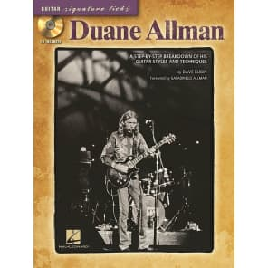 Hal Leonard Duane Allman: A Step-by-Step Breakdown of His Guitar Styles and Techniques