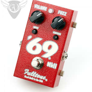 Fulltone 69 MKII Fuzz Overdrive - 2 Matched Germanium Transistors