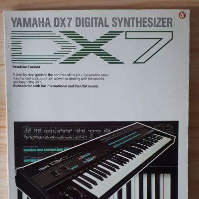 Yamaha DX7 Digital Synthesizer Operators Manual by Yasuhiko Fakuda 1984