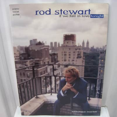 Rod Steward If We Fall In Love Tonight Piano Vocal Guitar Sheet Music Song Book Songbook
