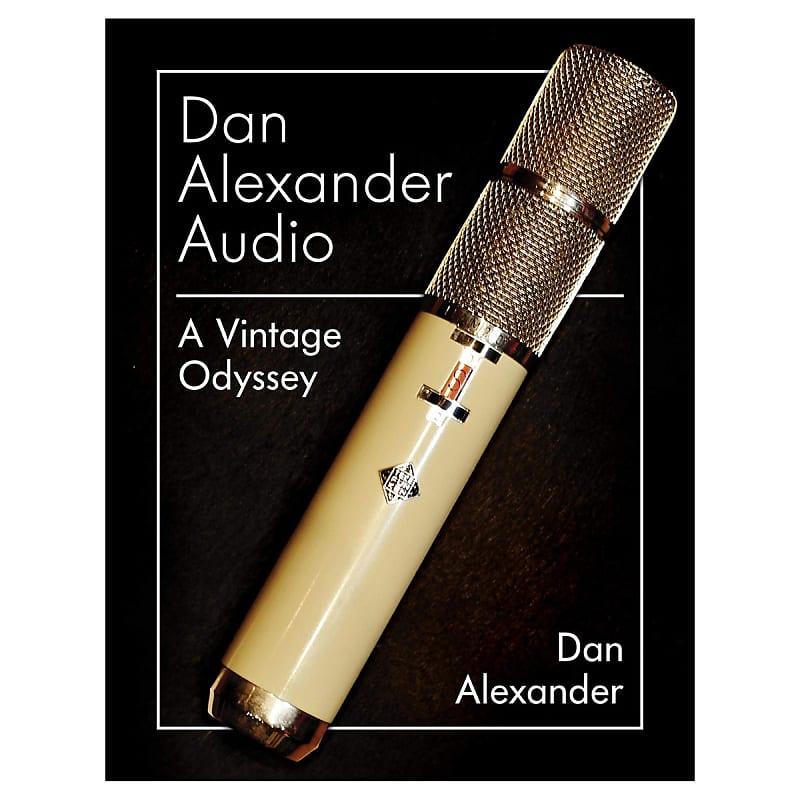 Dan Alexander Audio: A Vintage Odyssey front cover