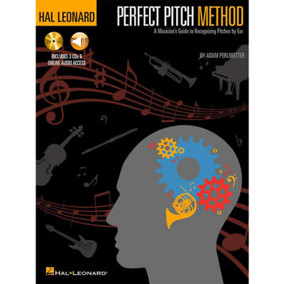 Perfect Pitch Method: A Musician's Guide to Recognizing Pitches by Ear (w/ CD & Online Access)