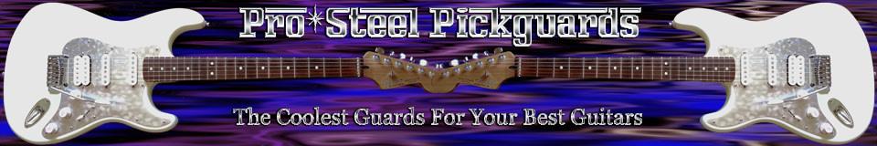 Pro-Steel Pickguards