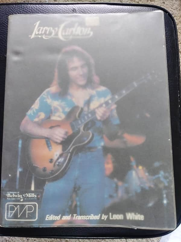 Larry Carlton Book (Edited and Transcribed by Leon White) with a cover