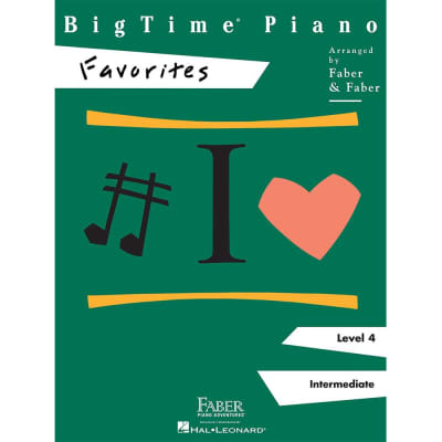 BigTime Piano: Favorites - Level 4: Intermediate (Faber Piano Adventures)