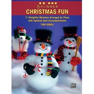 5 Finger Christmas Fun: 11 Delightful Melodies Arranged for Piano with Optional Duet Accompaniments