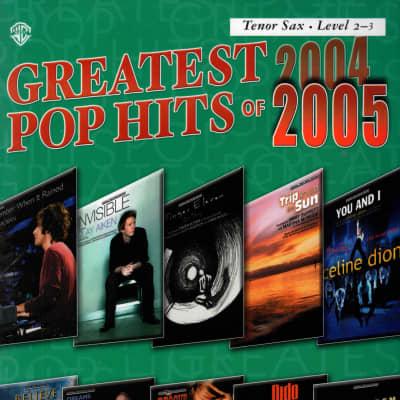 Greatest Pop Hits of 2004-2005 Tenor Sax